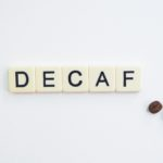 Decaf Coffee   Evermore